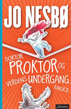 Doktor Proktor og verdens undergang. Kanskje.