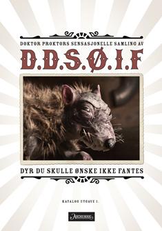 D.D.S.Ø.I.F (Dyr du skulle ønske ikke fantes)