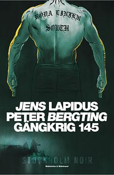 Gängkrig 145 – Stockholm Noir