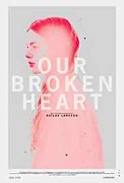 Our Broken Heart